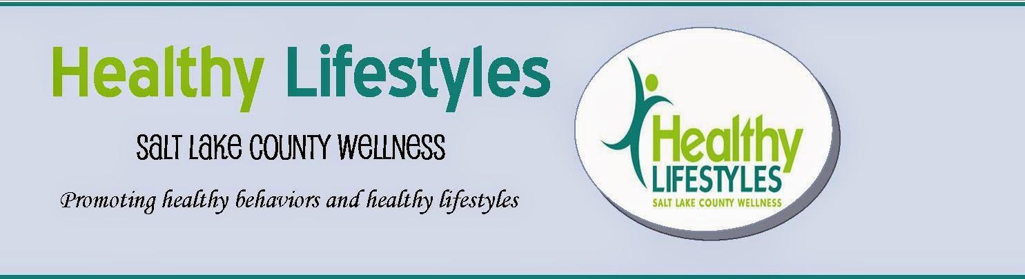 Healthy Lifestyles Salt  Lake County Wellness