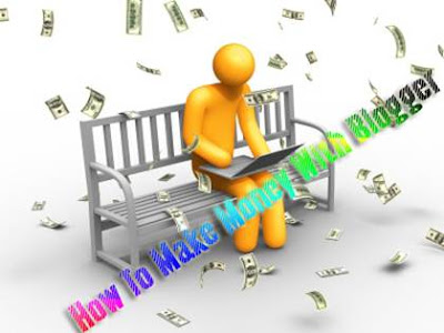 How-To-Make-Money-With-Blogger