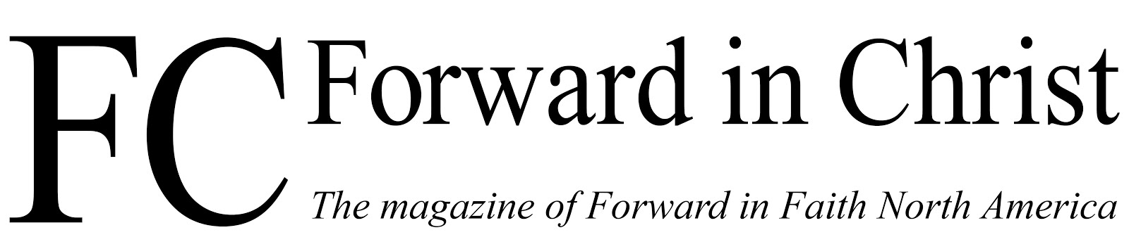 Forward in Christ Magazine