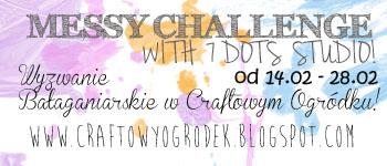 http://craftowyogrodek.blogspot.com/2014/02/wyzwanie-baaganiarskie-messy-challenge.html