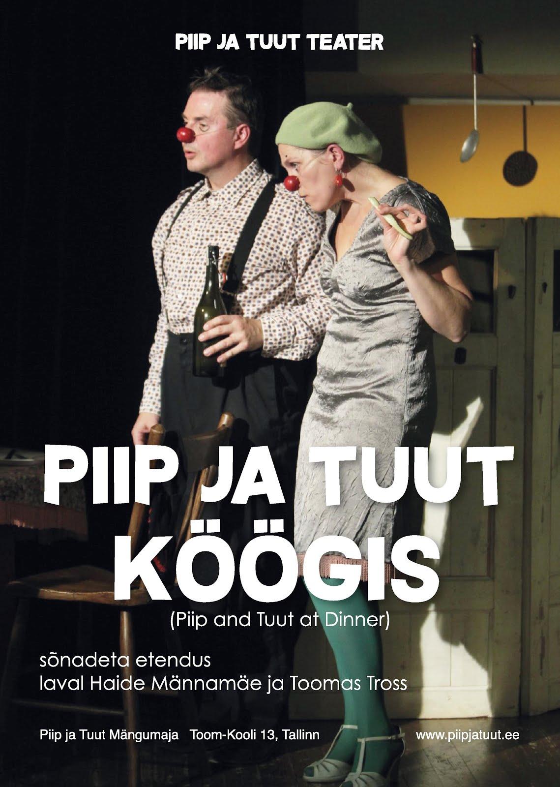 30. ja 31.mai kl 19.00 mime clownery Piip ja Tuut Mängumajas