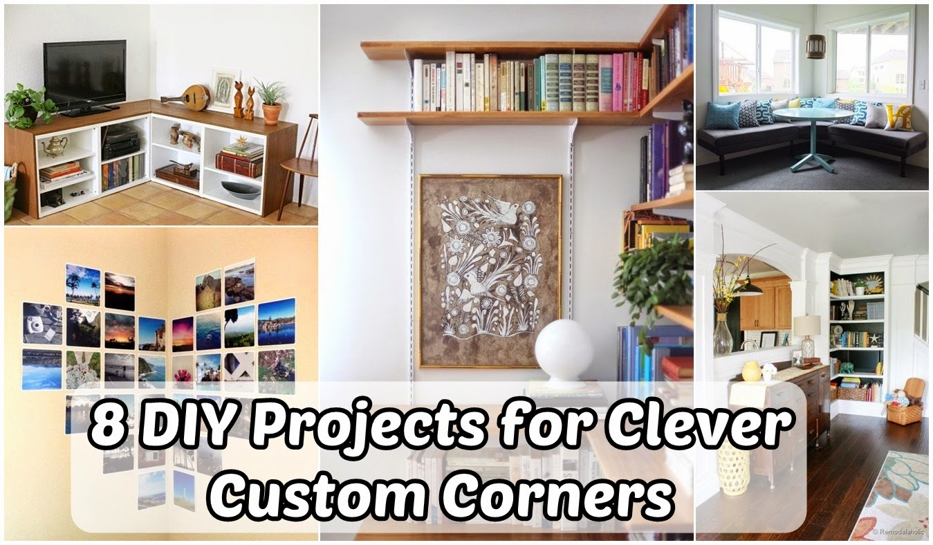 8 DIY Projects for Clever & Custom Corners