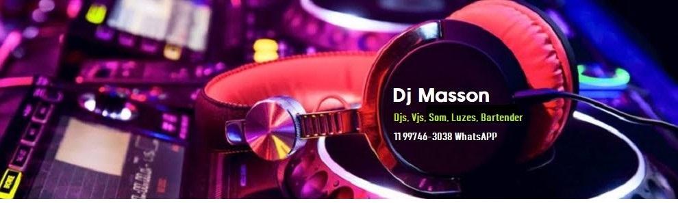 DJ MASSON - Dj para Casamento Guarulhos e SP | Dj para Festa Guarulhos e SP | Dj Festas SP