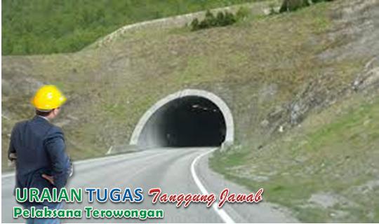 Uraian Tugas Pelaksana Terowongan