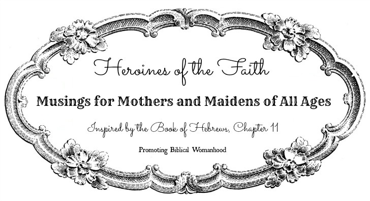 Heroines of the Faith