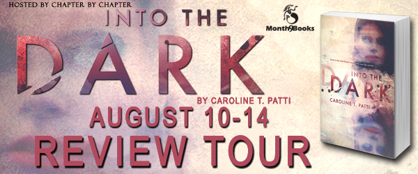 http://www.chapter-by-chapter.com/review-tour-schedule-into-the-dark-by-caroline-t-patti-presented-by-month9books/
