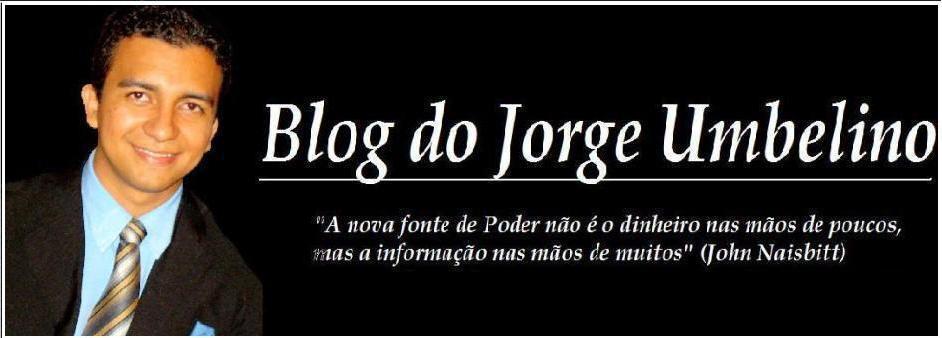 Blog do Jorge Umbelino