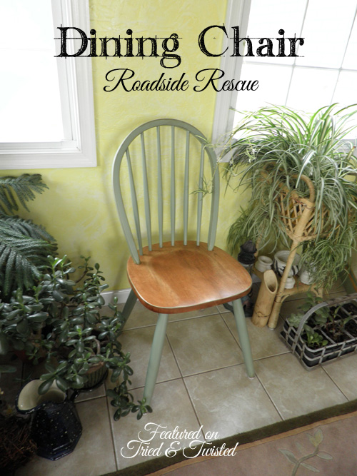 Dining Chair Roadside Rescue | Tried & Twisted