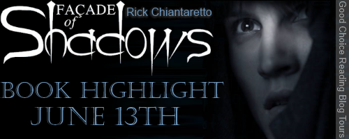 {Excerpt+Giveaway} Facade of Shadows by Rick Chiantaretto