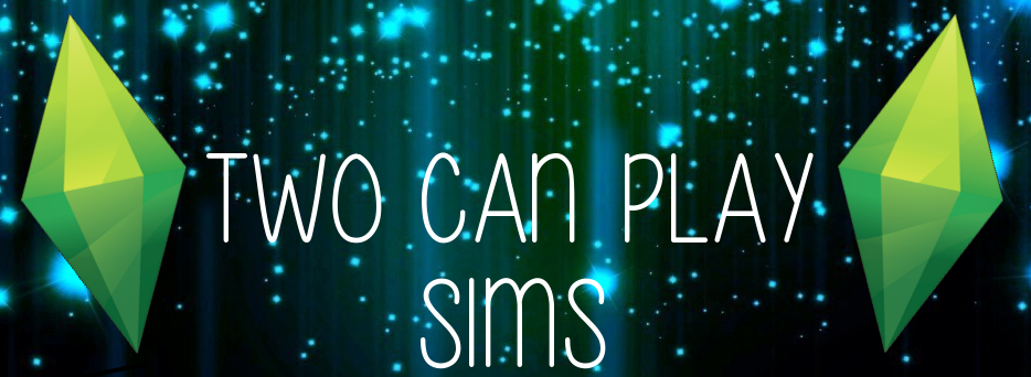 Two Can Play Sims