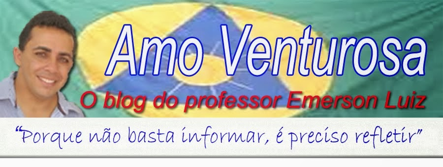 Blog Amo Venturosa - PE - O blog do professor Emerson Luiz