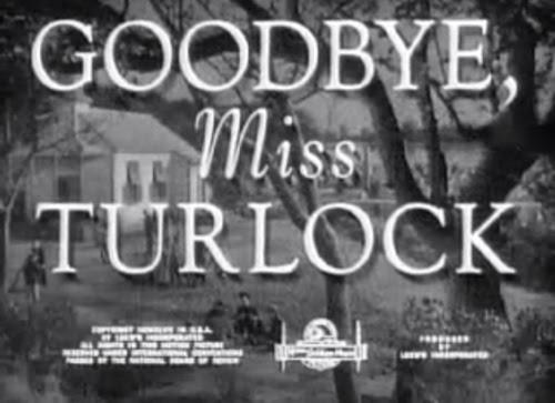 goodbye miss turlock