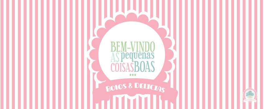 Bolos & Delícias