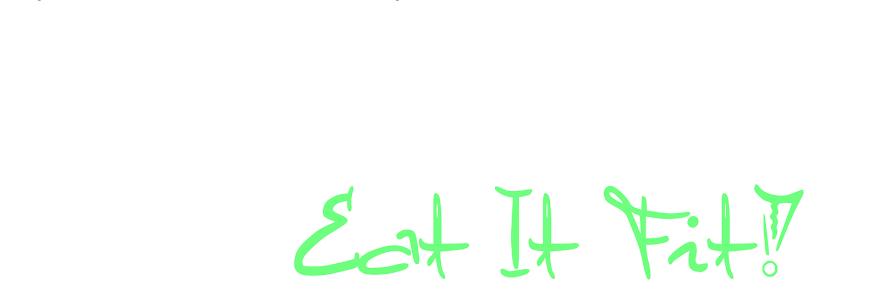 EatItFit!