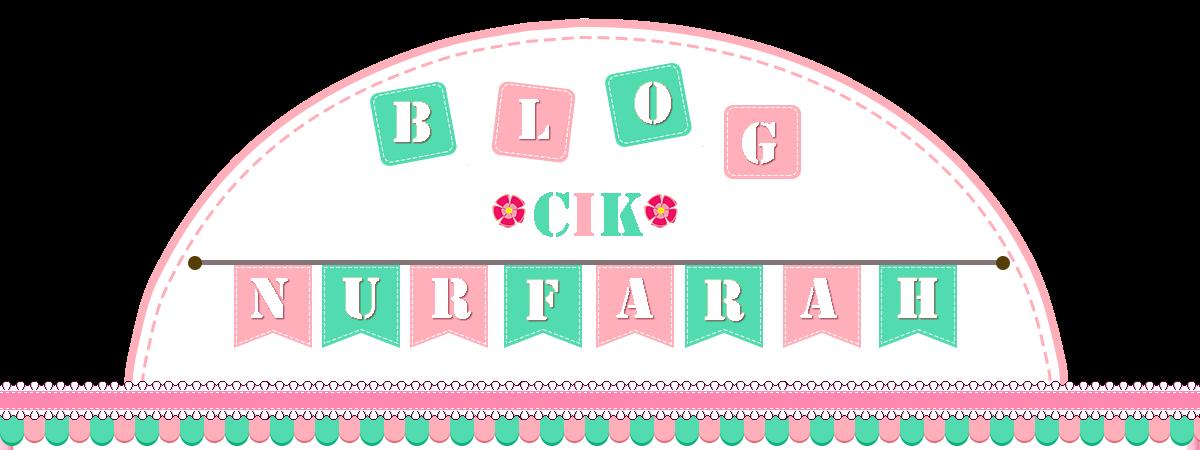 Blog Cik Nurfarah