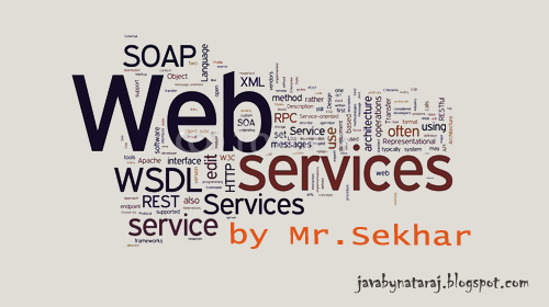 Web Services notes by Sekhar sir_JavabynataraJ