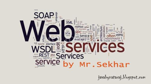 Web Services notes by Sekhar sir_JavabynataraJ