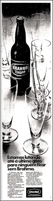 propaganda cerveja Brahma - 1977; os anos 70; propaganda na década de 70; Brazil in the 70s, história anos 70; Oswaldo Hernandez;