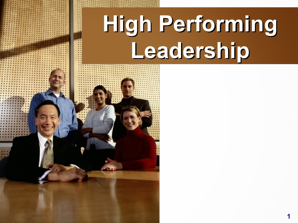 High Performing Leadership ppt