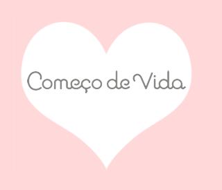 COMEÇO DE VIDA