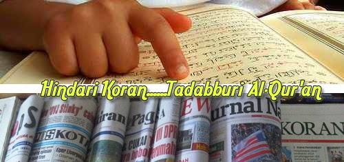 Hindari Koran, Tadabburi Al-Qur'an