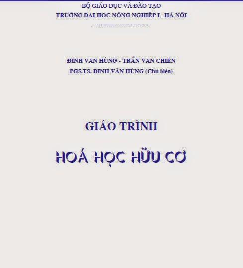 Ebook Giáo trình Hoá học hữu cơ - PGS.TS. Đinh Văn Hùng