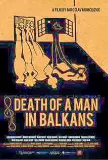Download Filme Death Of A Man In Balkans DVDRip Legendado