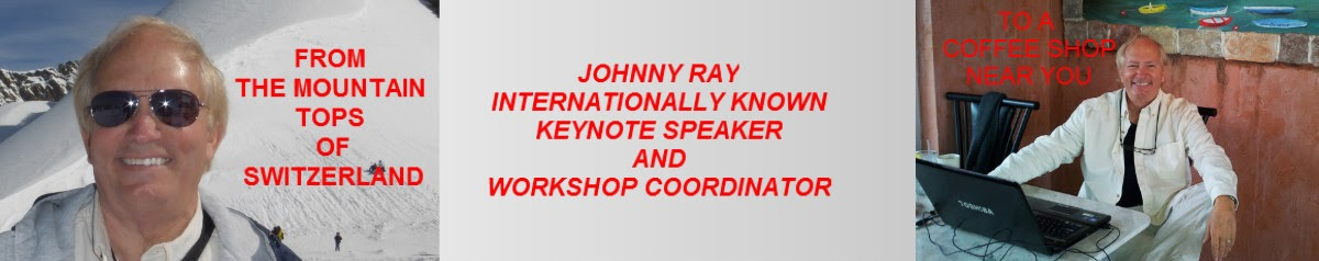 SIR JOHN'S BLOG   FEATURING INTERNATIONAL BEST SELLING AUTHOR JOHNNY RAY