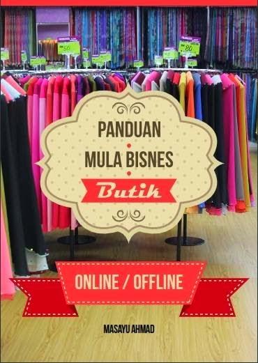 Panduan Mula Bisnes Butik Online & Offline