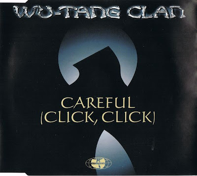 Wu-Tang Clan – Careful (Click, Click) (EU CDS) (2001) (320 kbps)