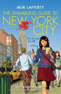 The Shambling Guide of New York City by Mur Lafferty