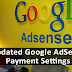 Updated Google AdSense Payments and Account Settings