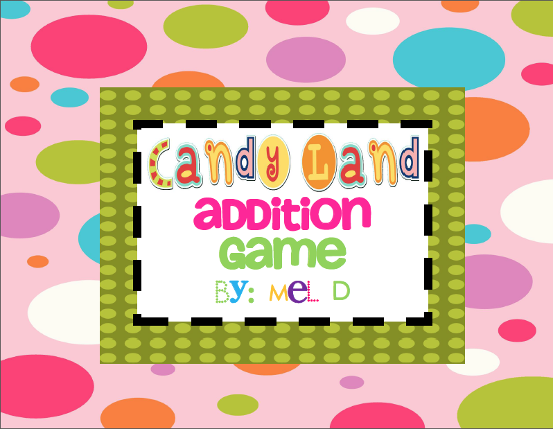 http://www.teacherspayteachers.com/Product/Candy-Land-Addition-Facts-Game-167756