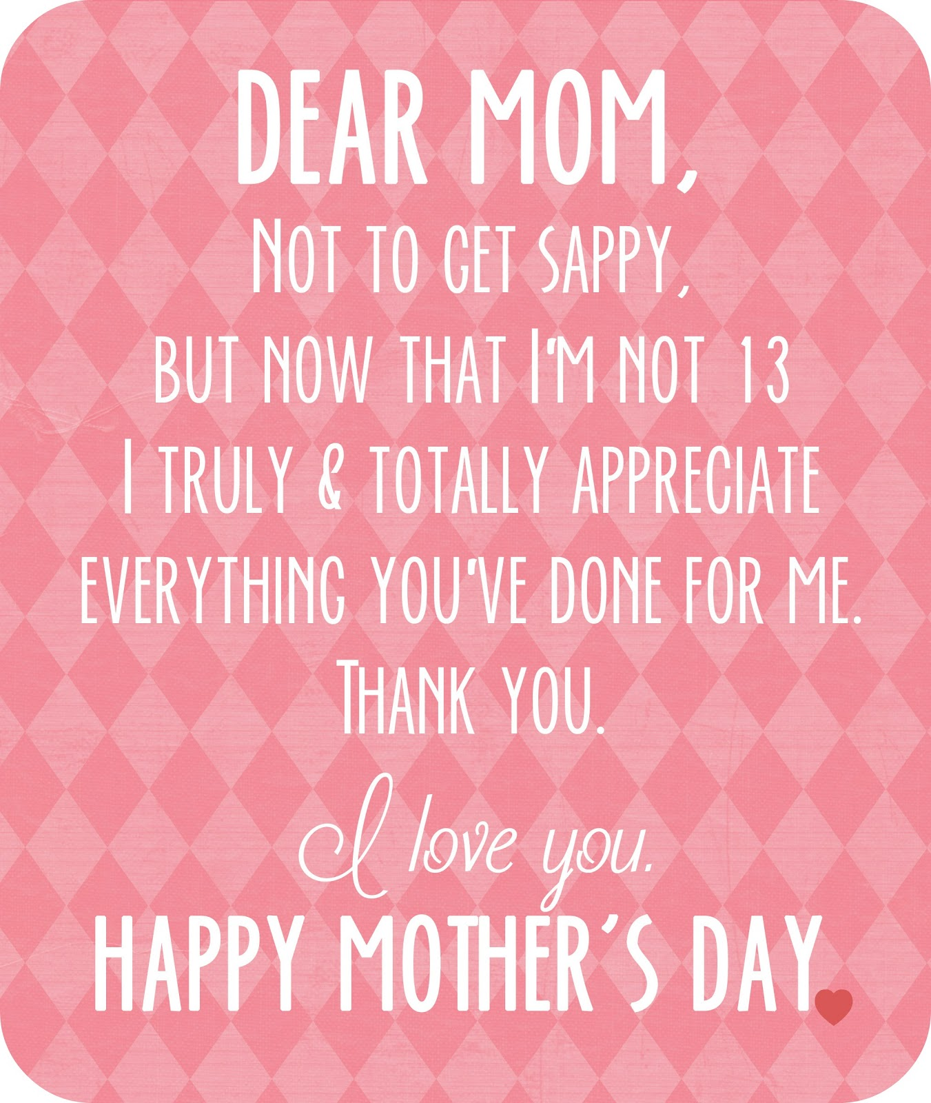 I Love You Mom Quotes From Daughter Tumblr : Dear Mom, I love you. {free printable}