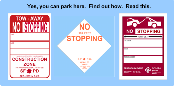 How to Park at Temporary Tow Away Zones in San Francisco