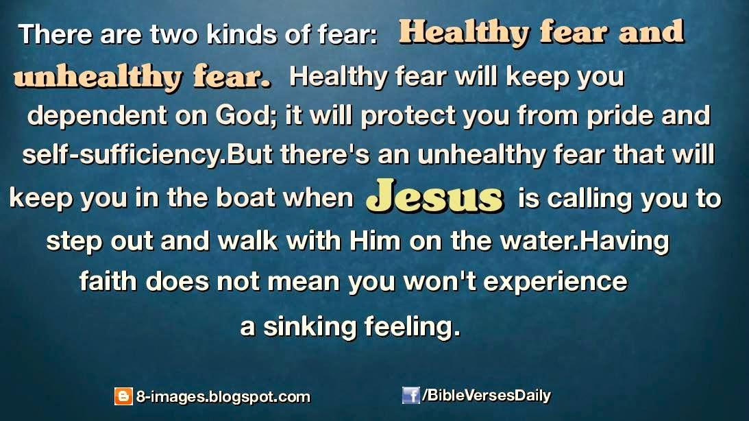 fear, healthy, unhealthy, pride, boat, Jesus, walk, water, faith, experience, feeling,