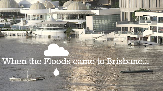 When the floods came to Brisbane in 2011
