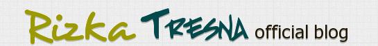 RIZKA TRESNA Official Blog