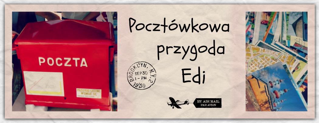 Pocztówkowa przygoda Edi