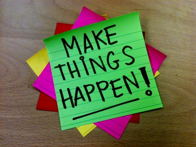 sticky notes that say make things happen