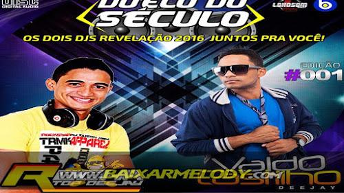 Cd Duello do Seculo Dj Rocha x Dj Valdo Castilho #2016