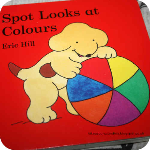 Books About Colour // Spot Looks At Colours Eric Hill // 3 Top Books We Have Been Using To Learn About Colour // www.lukeosaurusandme.blogspot.co.uk