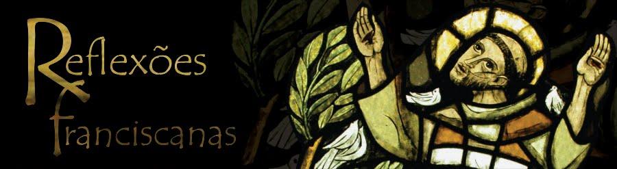 Reflexões Franciscanas