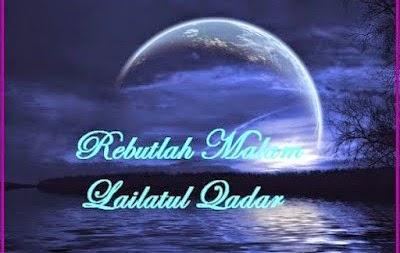 Rebutlah Malam Lailatul Qadar