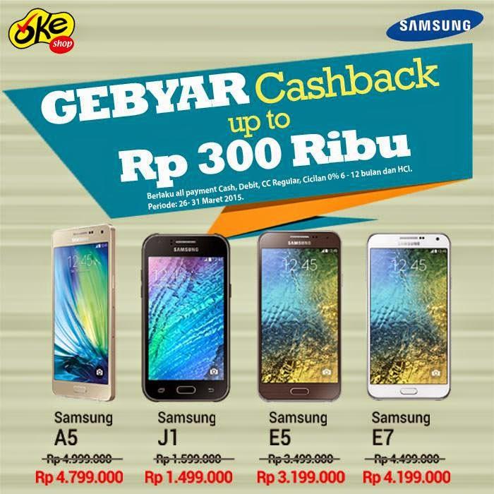 Promo Cashback Samsung Galaxy A, E dan J Series