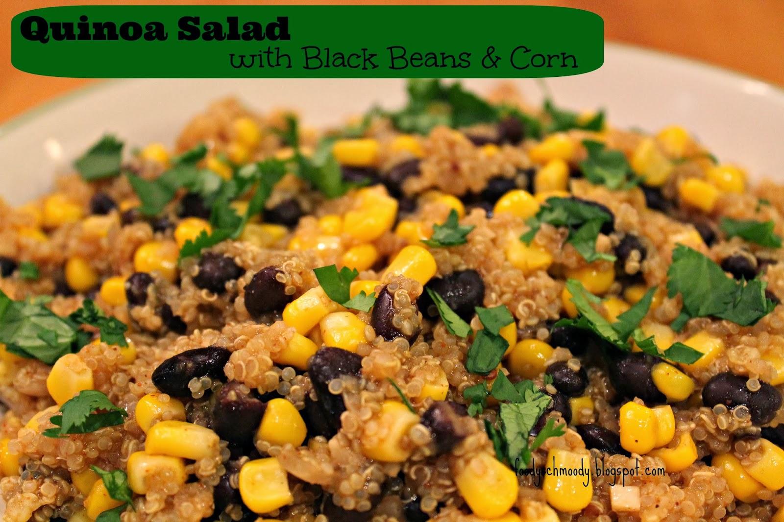 Quinoa Salad w/ Black Beans & Corn - Foody Schmoody Blog | Foody ...