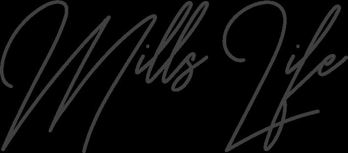 Mills Life
