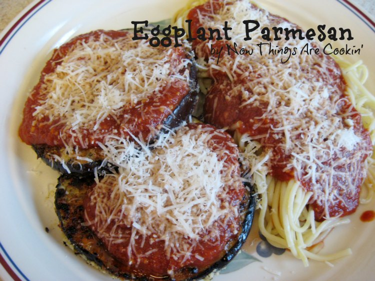Now Things Are Cookin 39 Eggplant Parmesan