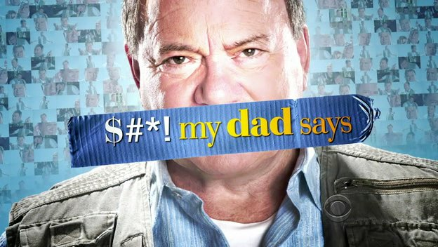 $#*! My Dad Says (2010-2011) William Shatner, Nicole Sullivan