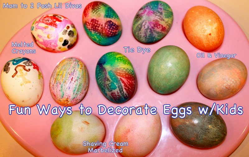 Mom to 2 Posh Lil Divas Fun Ways to Decorate Easter Eggs with Kids